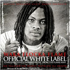 Official White Label mp3 Album by Waka Flocka Flame