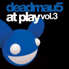 At Play, Volume 3 mp3 Album by Deadmau5