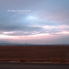 The Wild Hunt mp3 Album by The Tallest Man On Earth