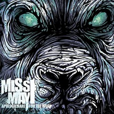 Apologies Are For The Weak mp3 Album by Miss May I