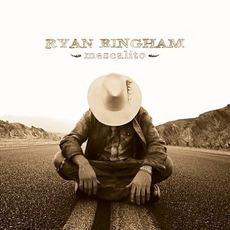 Mescalito mp3 Album by Ryan Bingham