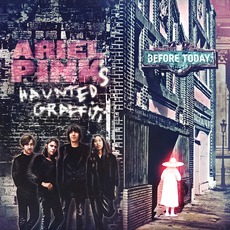 Before Today mp3 Album by Ariel Pink's Haunted Graffiti