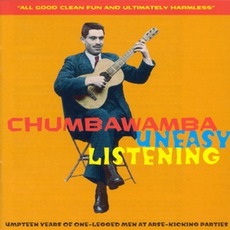 Uneasy Listening by Chumbawamba