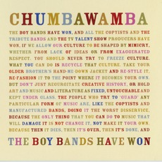 The Boy Bands Have Won by Chumbawamba