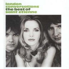 London Conversations: The Best Of Saint Etienne mp3 Artist Compilation by Saint Etienne