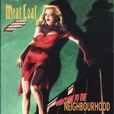 Welcome To The Neighborhood mp3 Album by Meat Loaf