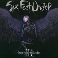 Graveyard Classics III by Six Feet Under
