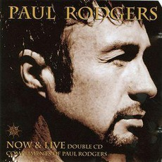 Now & Live by Paul Rodgers