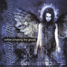 Chasing The Ghost by Collide