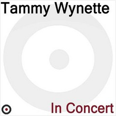 The Best Of Tammy Wynette: Live In Concert
