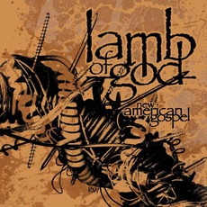 New American Gospel mp3 Album by Lamb Of God