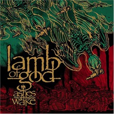 Ashes Of The Wake mp3 Album by Lamb Of God