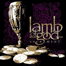 Sacrament mp3 Album by Lamb Of God