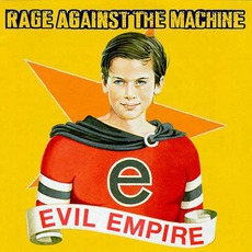 Evil Empire mp3 Album by Rage Against The Machine