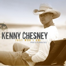 Just Who I Am: Poets & Pirates mp3 Album by Kenny Chesney