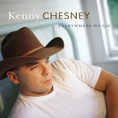 Everywhere We Go mp3 Album by Kenny Chesney