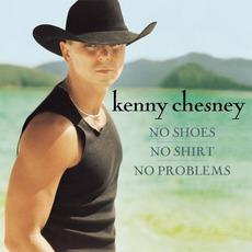 No Shoes, No Shirt, No Problems mp3 Album by Kenny Chesney