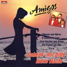 Schenk´Mir Bitte Diese Nacht mp3 Album by Amigos
