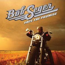 Face The Promise mp3 Album by Bob Seger