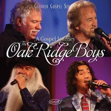 A Gospel Journey mp3 Album by The Oak Ridge Boys