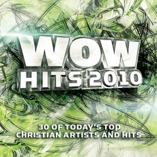WOW Hits 2010 mp3 Compilation by Various Artists