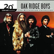 20Th Century Masters: The Millennium Collection: The Best Of Oak Ridge Boys by The Oak Ridge Boys