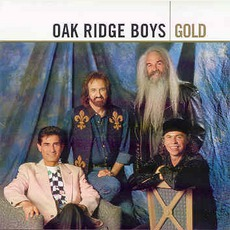 Gold mp3 Artist Compilation by The Oak Ridge Boys