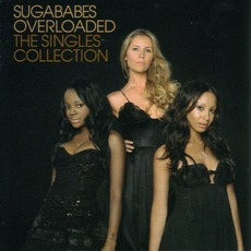 Overloaded: The Singles Collection mp3 Artist Compilation by Sugababes