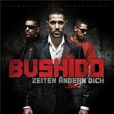 Zeiten Ändern Dich mp3 Album by Bushido