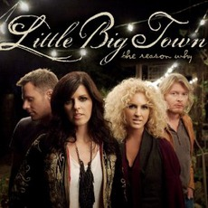 The Reason Why mp3 Album by Little Big Town