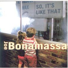 So, It's Like That mp3 Album by Joe Bonamassa
