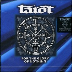 For The Glory Of Nothing mp3 Album by Tarot