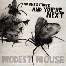 No One's First, And You're Next mp3 Album by Modest Mouse