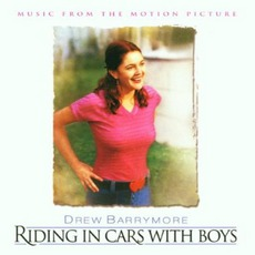 Riding In Cars With Boys mp3 Soundtrack by Various Artists