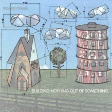 Building Nothing Out Of Something mp3 Artist Compilation by Modest Mouse