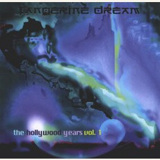 The Hollywood Years, Volume 1 by Tangerine Dream