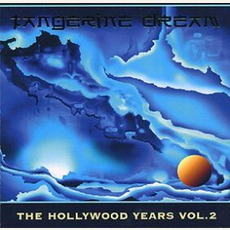 The Hollywood Years, Volume 2 by Tangerine Dream
