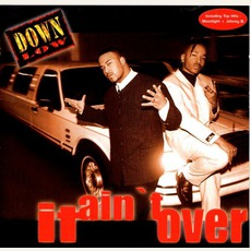 It Ain't Over mp3 Album by Down Low