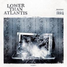Far Q mp3 Album by Lower Than Atlantis