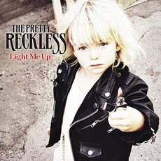 Light Me Up mp3 Album by The Pretty Reckless
