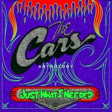 Just What I Needed: The Cars Anthology mp3 Artist Compilation by The Cars