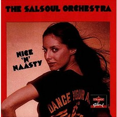 Nice 'N' Naasty by The Salsoul Orchestra