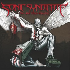 Love And Other Disasters mp3 Album by Sonic Syndicate