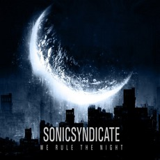 We Rule The Night mp3 Album by Sonic Syndicate