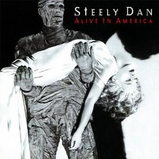 Alive In America mp3 Live by Steely Dan
