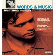 Words & Music: John Mellencamp's Greatest Hits mp3 Artist Compilation by John Mellencamp