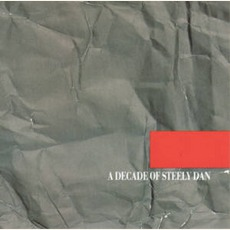 A Decade Of Steely Dan mp3 Artist Compilation by Steely Dan