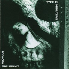 Christian Woman by Type O Negative