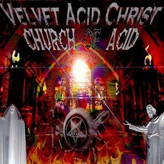 Church Of Acid (US)
