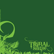 Tribal Seeds mp3 Album by Tribal Seeds